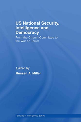 9780415446464: US National Security, Intelligence and Democracy: Congressional Oversight and the War on Terror (Studies in Intelligence series)