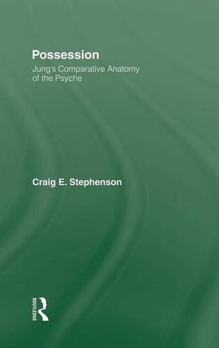 9780415446518: Possession: Jung's Comparative Anatomy of the Psyche