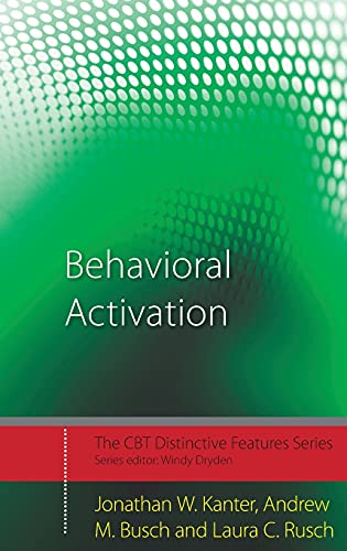9780415446549: Behavioral Activation: Distinctive Features (CBT Distinctive Features)