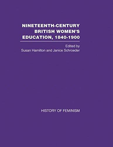 9780415446556: Nineteenth-Century British Women's Education, 1840-1900, V.1-6 (History of Feminism)