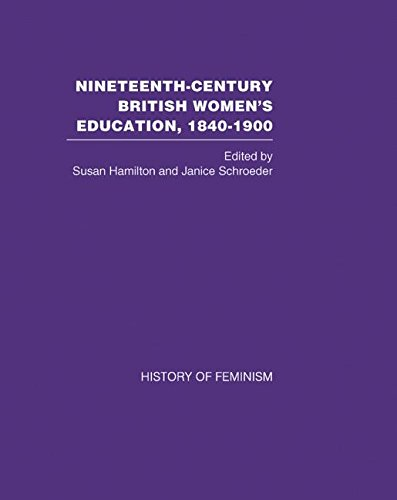 9780415446570: Nineteenth Century British Women's Education, 1840-1900: v. 3: Arguments and Experiences