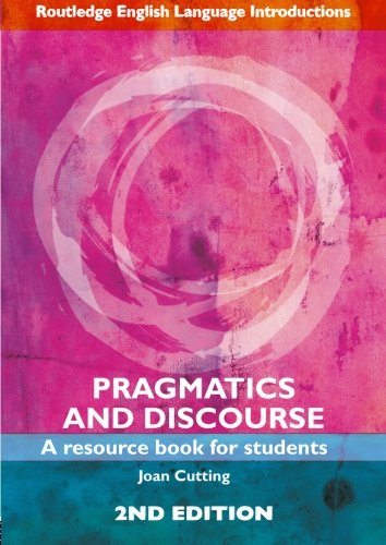 9780415446679: Pragmatics and Discourse: A Resource Book for Students