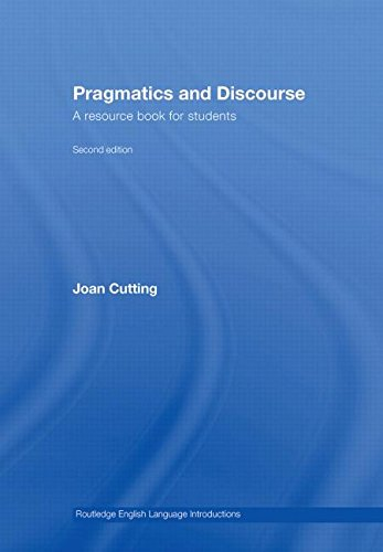 9780415446686: Pragmatics and Discourse: A Resource Book for Students (Routledge English Language Introductions)