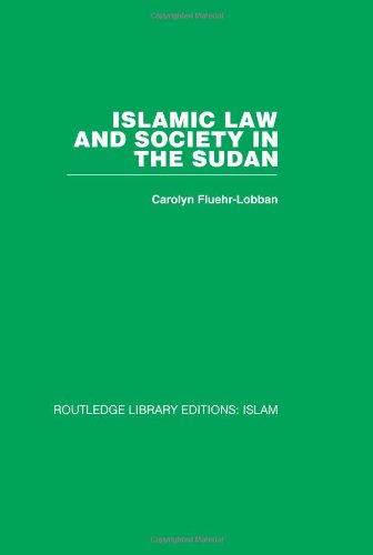 9780415446716: Islamic Law and Society in the Sudan