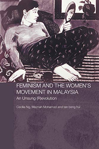 9780415446754: Feminism and the Women's Movement in Malaysia: An Unsung (R)evolution (Routledge Malaysian Studies Series)