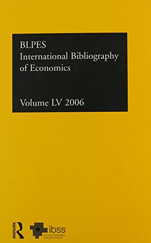International Bibliography of the Social Sciences: Economics v. 55 (International Bibliography of ...