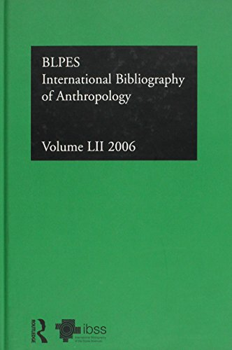 International Bibliography of the Social Sciences: Anthropology v. 52 (Ibss: Anthropology (...