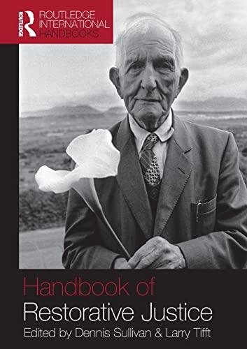 9780415447249: Handbook of Restorative Justice: A Global Perspective (Routledge International Handbooks)