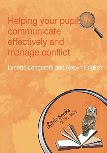 Helping Your Pupils to Communicate Effectively and: Longaretti, Lynette; English,