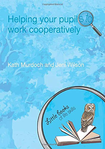 9780415447317: Helping your Pupils to Work Cooperatively (Little books of life skills)