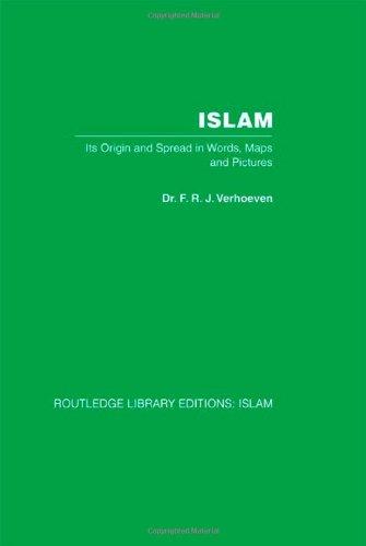 Islam: Its Origin and Spread in Words,: Verhoeven, F R