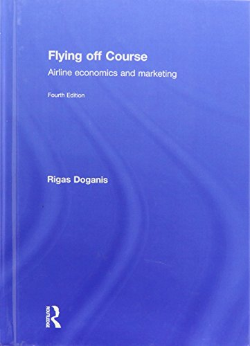9780415447362: Flying Off Course: Airline economics and marketing