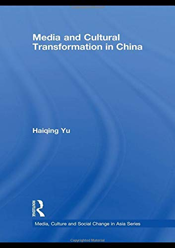 9780415447553: Media and Cultural Transformation in China (Media, Culture and Social Change in Asia Series)