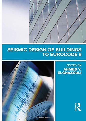 9780415447621: Seismic Design of Buildings to Eurocode 8