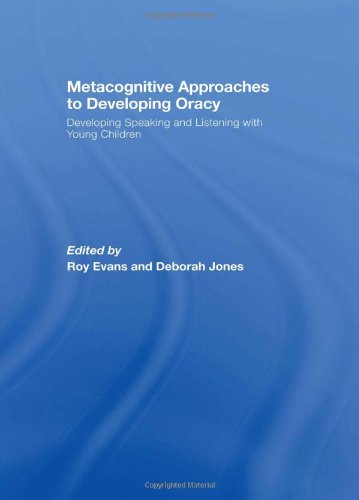 9780415447669: Metacognitive Approaches to Developing Oracy: Developing Speaking and Listening with Young Children