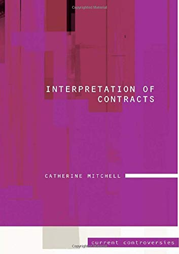 9780415447775: Interpretation of Contracts (Current Controversies in Law)