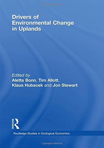 9780415447799: Drivers of Environmental Change in Uplands (Routledge Studies in Ecological Economics)