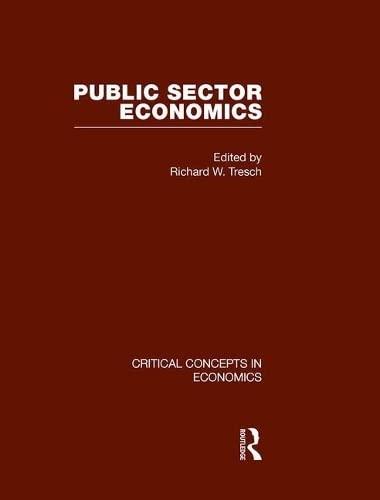 9780415448369: Public Sector Economics (Critical Concepts in Economics)