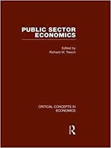 9780415448369: Public Sector Economics (Critical Concepts in Economics)