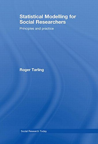 9780415448376: Statistical Modelling for Social Researchers: Principles and Practice (Social Research Today)