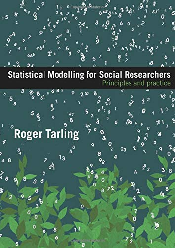 9780415448406: Statistical Modelling for Social Researchers: Principles and Practice (Social Research Today)