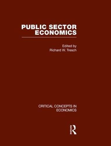 9780415448413: Public Sector Economics (Critical Concepts in Economics)