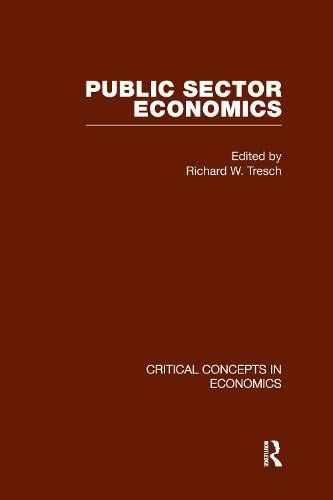 9780415448437: Public Sector Economics (Critical Concepts in Economics)