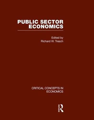 9780415448444: Public Sector Economics (Critical Concepts in Economics)