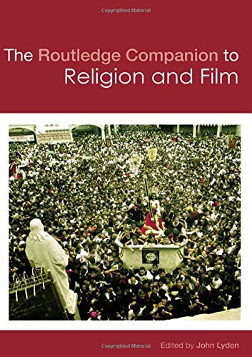 9780415448536: The Routledge Companion to Religion and Film (Routledge Religion Companions)