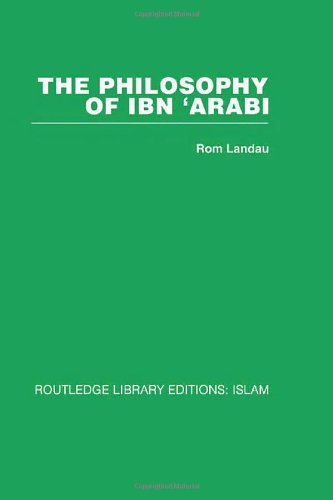 9780415448741: The Philosophy of Ibn 'Arabi (Volume 8)