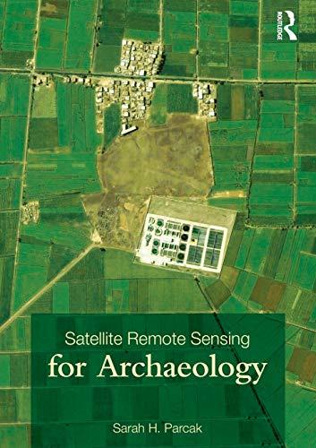 9780415448789: Satellite Remote Sensing for Archaeology