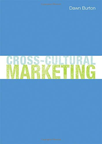 9780415448925: Cross-Cultural Marketing: Theory, practice and relevance