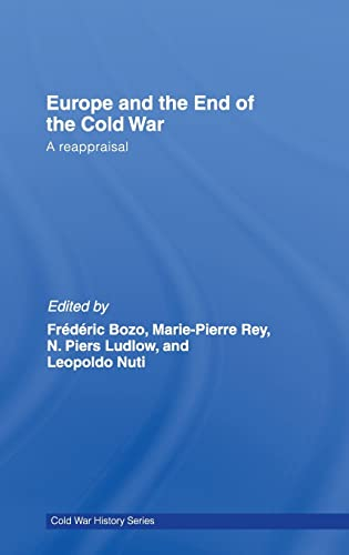 9780415449038: Europe and the End of the Cold War: A Reappraisal