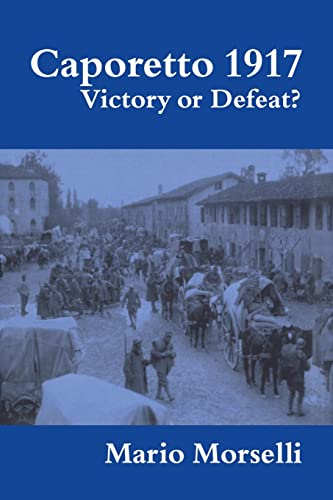 9780415449373: Caporetto 1917: Victory or Defeat? (Military History and Policy)