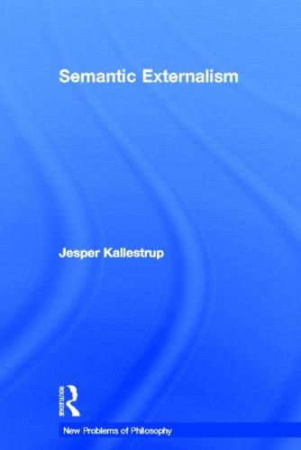 9780415449960: Semantic Externalism (New Problems of Philosophy)