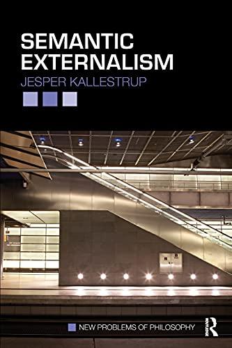 9780415449977: Semantic Externalism (New Problems of Philosophy)