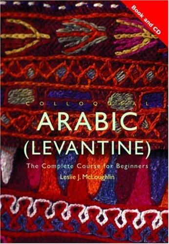 9780415450065: Colloquial Arabic (Levantine)