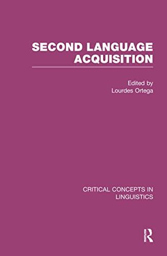 9780415450201: Second-Language Acquisition (Critical Concepts in Linguistics)