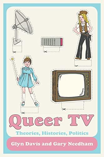 9780415450461: Queer TV: Theories, Histories, Politics