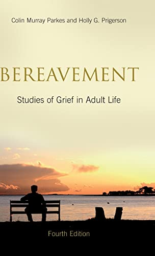 9780415451185: Bereavement: Studies of Grief in Adult Life, Fourth Edition
