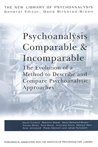 9780415451437: Psychoanalysis Comparable and Incomparable: The Evolution of a Method to Describe and Compare Psychoanalytic Approaches (The New Library of Psychoanalysis)