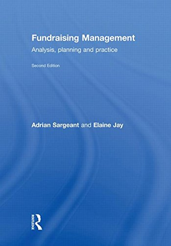 Fundraising Management: Analysis, Planning and Practice: Adrian Sargeant; Elaine