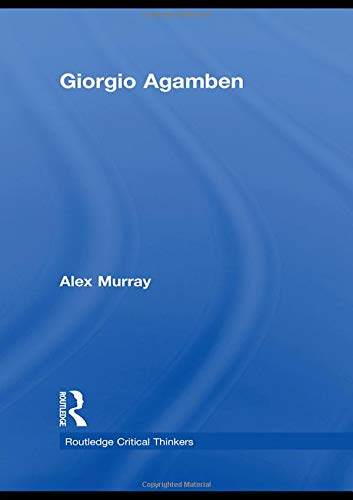 9780415451680: Giorgio Agamben (Routledge Critical Thinkers)