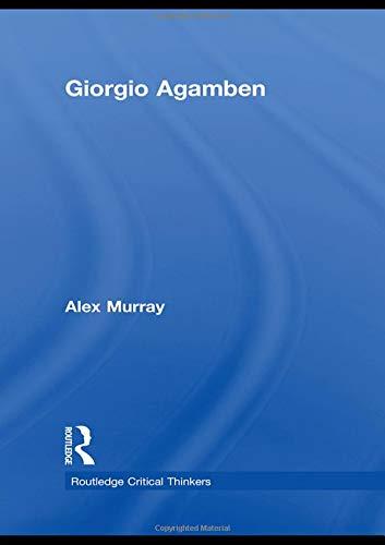 9780415451680: Giorgio Agamben (Routledge Critical Thinkers)
