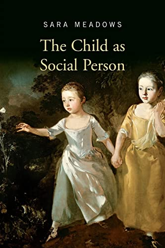 The Child as Social Person: Sara Meadows