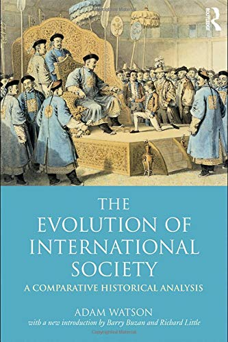 9780415452090: The Evolution of International Society: A Comparative Historical Analysis Reissue with a new introduction by Barry Buzan and Richard Little