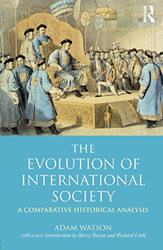 9780415452106: The Evolution of International Society: A Comparative Historical Analysis Reissue with a New Introduction by Barry Buzan and Richard Little