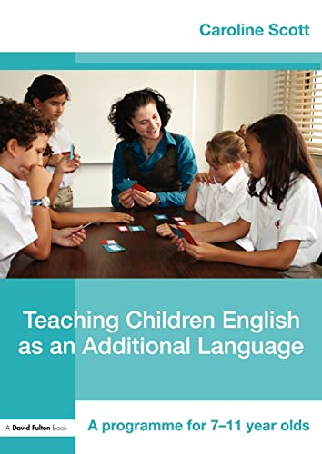 9780415452311: Teaching Children English as an Additional Language: A Programme for 7-11 Year Olds (David Fulton Books)