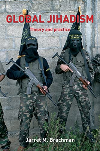 9780415452427: Global Jihadism: Theory and Practice (Political Violence)
