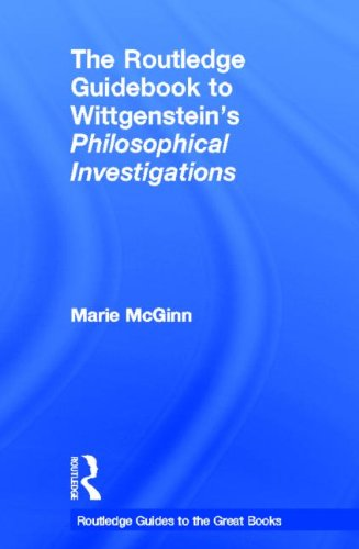 9780415452557: The Routledge Guidebook to Wittgenstein's Philosophical Investigations (The Routledge Guides to the Great Books)